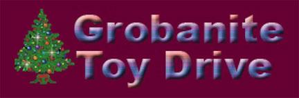 Grobanite Toy Drive